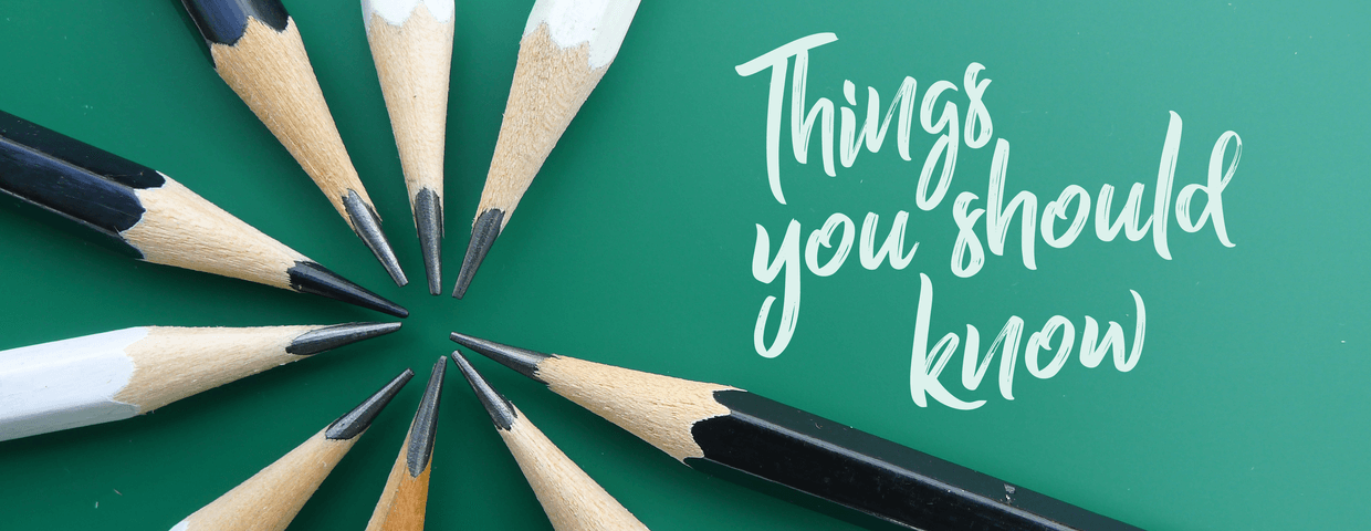 Things you should know text written on a green background with pencils